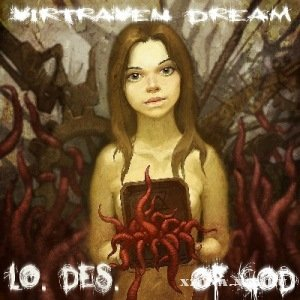 Virtraven Dream - LO.DES. OF GOD (2011)