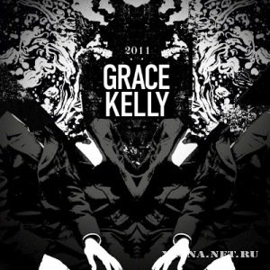 Grace Kelly - EP (2011)