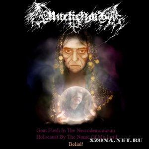 Misticism - Goat Flesh In The Necrodemonicum Holocaust By The Name Of My Lord Belial [EP] (2011)