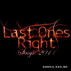 Last Ones Right - Single (2011)