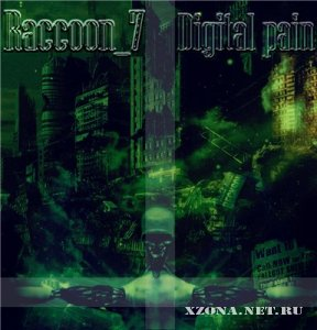 Raccoon_7 - Digital Pain (2011)