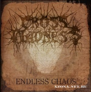 Cross Madness - Endless Chaos (2011)
