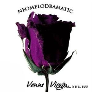 Venus Virgin - Neomelodramatic (2011)