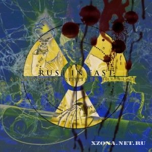 VA - Rust In East - A Far Eastern Tribute to Megadeth (2011)