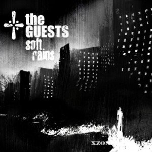 The Guests - Soft Rains (2011)