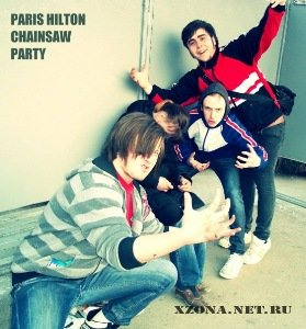 Paris Hilton Chainsaw Party - Demo (2011)