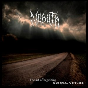 Nabath - The Act Of Beginning (2011)