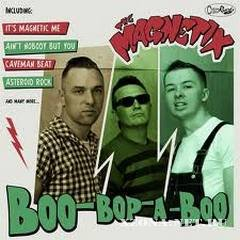 The Magnetix - Boo-Bop-A-Boo (2011)