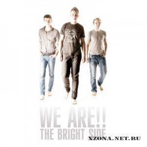 We Are!! - The Bright Side (2011)