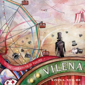 The Last Drink Is Yours - Vilena (2011)