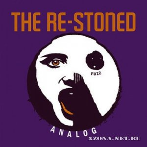 The Re-Stoned - Analog (2011)