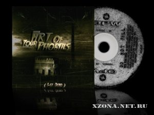Art of your Phobias - 1st Demo (2010) + Epic Fail (Single) (2011)