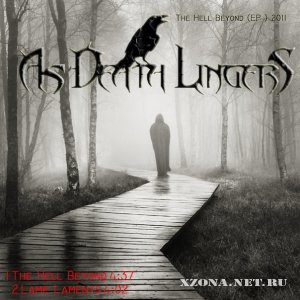 As Death Lingers - The Hell Beyond (EP) (2011)