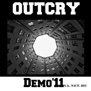 Outcry - Demo (2011)