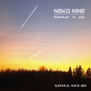 Neko Nine - Summer is you (2011)