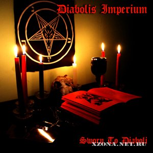 Diabolis Imperium - Sworn To Diaboli [EP] (2011)