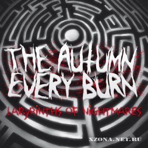 The autumn every burn - Labyrinths of nightmares (2011)
