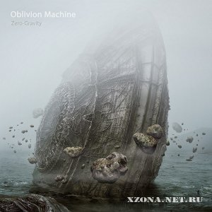 Oblivion Machine - Zero-Gravity (2011)