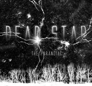 The Paranoiac - Dead Star (2011)