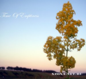 Time Of Emptiness - Demo + Single (2011)