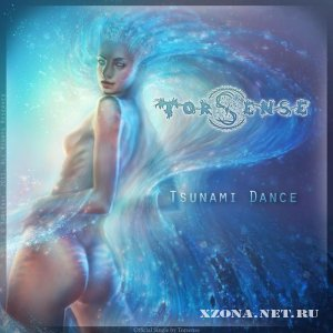 Torsense - Tsunami Dance (Single) (2011)