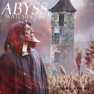 Abyss, Watching Me - Before We Start Our Falling Down (Single) (2011)
