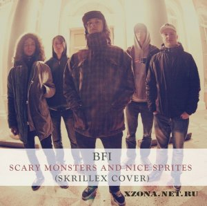 BFI - Scary Monsters and Nice Sprites (Skrillex Cover) (2011)