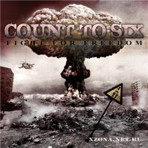Count To Six - Fight For Freedom (EP) (2011)