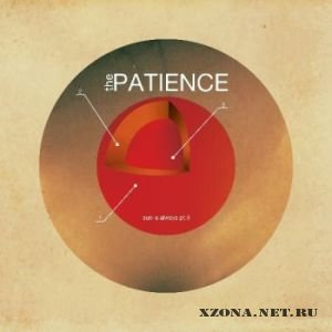 The Patience - Sun is always pt.1 [EP] + pt.2 [EP] (2011)