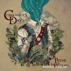 Cosmonauts Day - Paths of The Restless (2011)