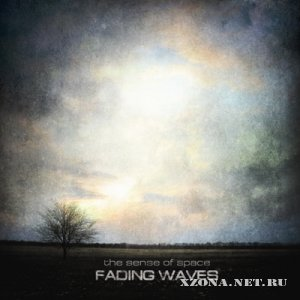 Fading Waves - The Sense Of Space (2011)