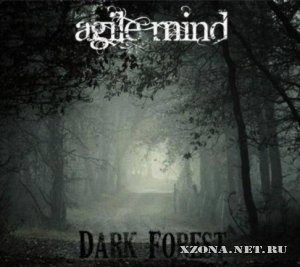 Agile Mind - Dark Forest (Demo) (2004)