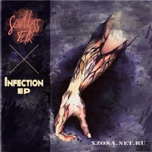 Soulless Fear - Infection EP (2011)