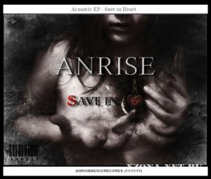 Anrise - Save in Heart [EP] (2011)