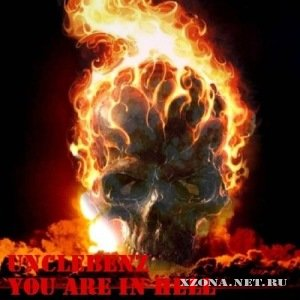 UncleBenz - You are in Hell [Single] (2011)