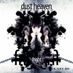 Dust Heaven - Fright [EP] (2011)