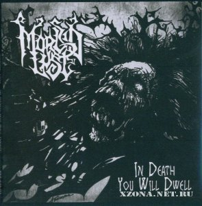 Morbid Lust - In Death You Will Dwell (Re-released 1992) (2010)