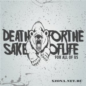Death For The Sake Of Life – For All Of Us (EP) (2011)