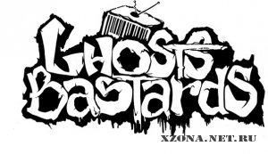 Ghosts Bastards - Среда Обитания (2011)