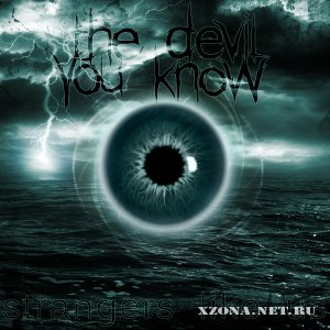The Devil You Know - Strangers Like Us (EP) (2011)