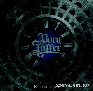 Born To Suffer - Recurrence [Single] (2011)