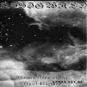Eisigwald - The Mystery Of The First Blizzard (Demo) (2004)