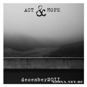 Act & Hope - December (Demo) (2011)