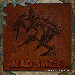 Mad Smile - Never Surrender (EP) (2011)