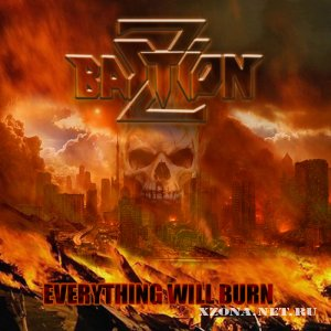 Bastion Z - Everything Will Burn (EP) (2011)