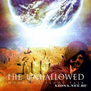 The Unhallowed - When the Sands Talk (Single) (2012)