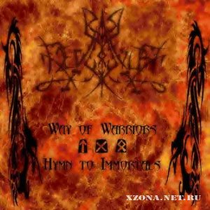Deviator - Way Of Warriors – Hymn To Immortals (2011)