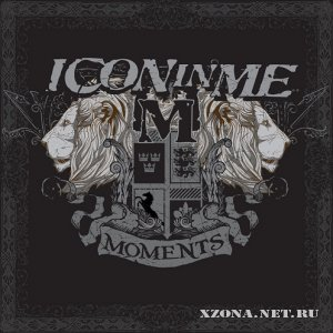 Icon In Me - Moments (EP) (2009)