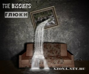 Тhe Biscuits - Глюки (2012)
