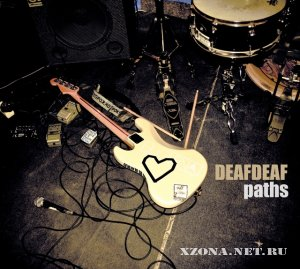 Deafdeaf - Paths (EP) (2011)
